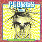 Pebbles, Vol. 1 (CD)