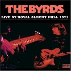 Byrds: Live At Royal Albert Hall 1971