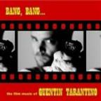 Bang, Bang… The Film Music Of Quentin Tarantino
