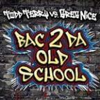 Bac 2 Da Old School
