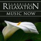 Classical Relaxation Music Now! Modern Hit Songs Go Orchestral