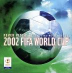 Fever Pitch: Official Music Of 2002 FIFA Cup