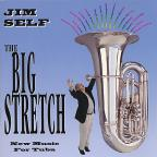 Big Stretch: New Music for Tuba