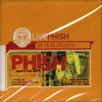 Live Phish 7/15/03: (USANA Amphitheatre, West Valley City, UT)