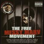 Free Messy Marv Movement