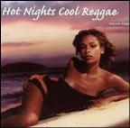 Hot Nights Cool Reggae Vol. 3