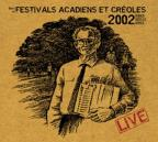 Best of Festivals Acadians et Creoles 2002: Live