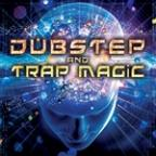 Dubstep And Trap Magic