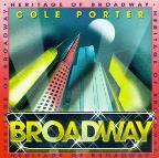 Heritage Of Broadway - Cole Porter