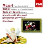 Mozart: Piano Concerto No. 15; Brahms: Variations On A Theme By Paganini; Bach-Busoni: Chaconne