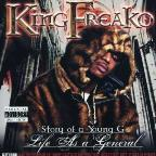 King Freako: Story Of A Young G - Life As A General