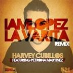 La Varita Remix By Iamlopez (Feat. Petrona Martinez) - Single