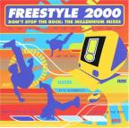 Freestyle 2000 - Don't Stop The Rock: The Millennium Mixes