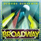 Heritage Of Broadway - George Gershwin