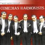 Finest Selection of: Comedian Harmonists