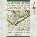 Viennese School - Teachers and Followers: Anton Webern