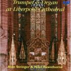Trumpet & Organ at Liverpool