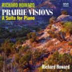 Richard Howard: Prairie Visions