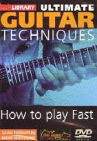 Kilminster, Dave Ultimate Guitar Techniques - How To Play Fast Volume 2