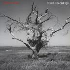 Field Recordings