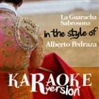 La Guaracha Sabrosona (In The Style Of Alberto Pedraza) [karaoke Version] - Single