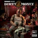 Berner Presents:Dirty Money Vol 1