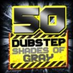 50 Dubstep Shades Of Gray