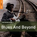 Rough Guide to Blues and Beyond
