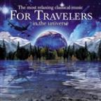 Most Relaxing Classical Music for Travelers in the Universe