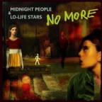 Midnight People & Lo Life Star