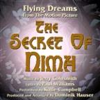 "Flying Dreams - From The Motion Picture ""The Secret Of Nimh"" (Jerry Goldsmith And Paul Williams)"