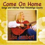 Come On Home (Songs and Stories from Tishomingo County)