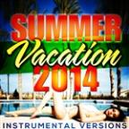 Summer Vacation 2014 (Instrumental Versions)