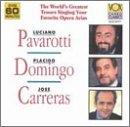 World's Greatest Tenors - Pavarotti, Domingo, Carreras