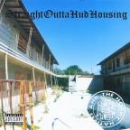 Straight Outta Hud Housing