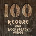 100 Reggae And Rocksteady Songs