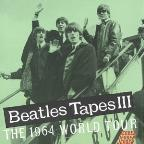 Beatles Tapes, Vol. 3: The 1964 World Tour