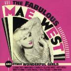 Fabulous Mae West... And Other Wonderful Girls