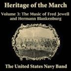 Heritage Of The March, Vol. 3 - The Music Of Jewell And Blankenburg