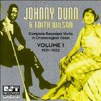 Johnny Dunn & Edith Wilson: Vol. 1 1921 - 1922