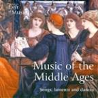 Music Of The Middle Ages (Songs, Laments And Dances)