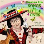 Grandma Rita Songs for Little Ones, Vol. 1