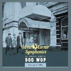 Street Corner Symphonies: The Complete Story of Doo Wop, Vol. 3 (1951)
