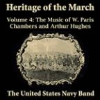 Heritage Of The March, Vol. 4 - The Music Of Chambers And Hughes