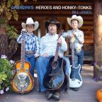 Grandpas Hereos & Honky-Tonks
