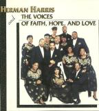 Herman Harris & The Voices Of Faith, Hope & Love