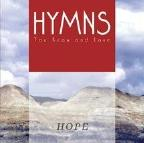 Hymns You Know And Love - Hope