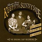 Keep On The Sunny Side: The Songs &amp; Story Of The O