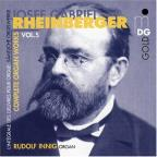 Rheinberger: Complete Organ Works Vol. 5