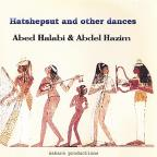 Hatshepsut and Other Dances